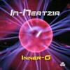 In-Hertzia - Inner-G (original mix) - buy and download mp3 at iTunes, Beatport, Sony Connect, Ministry of Sound, Walmart, Juno, Magnetic Grooves, Resonant Vibes, Play it Tonight, Release Records, eMusic, DJ Download, and many more...